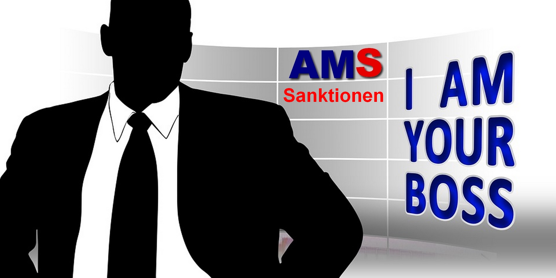 AMS - I am your Boss / Sanktionen